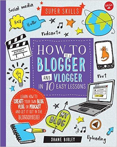 how-to-be-a-blogger-and-vlogger-in-10-easy-lessons