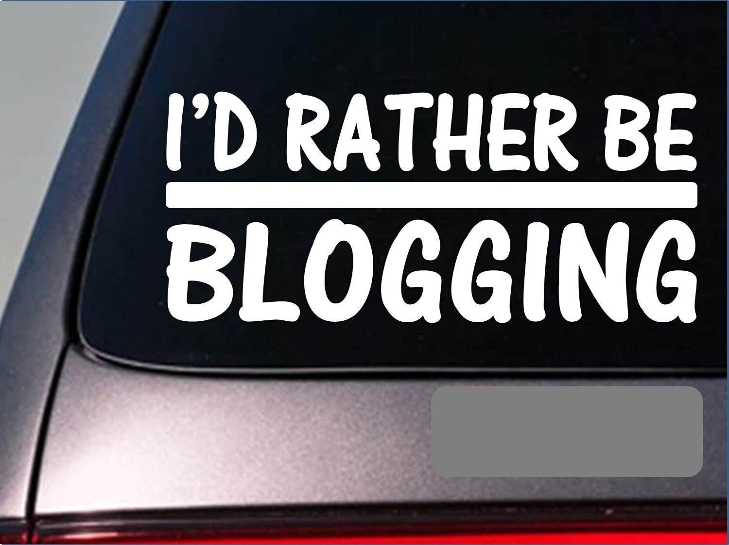 I'd Rather be a Blogging