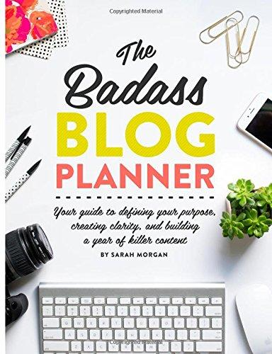 The Badass Blog Planner