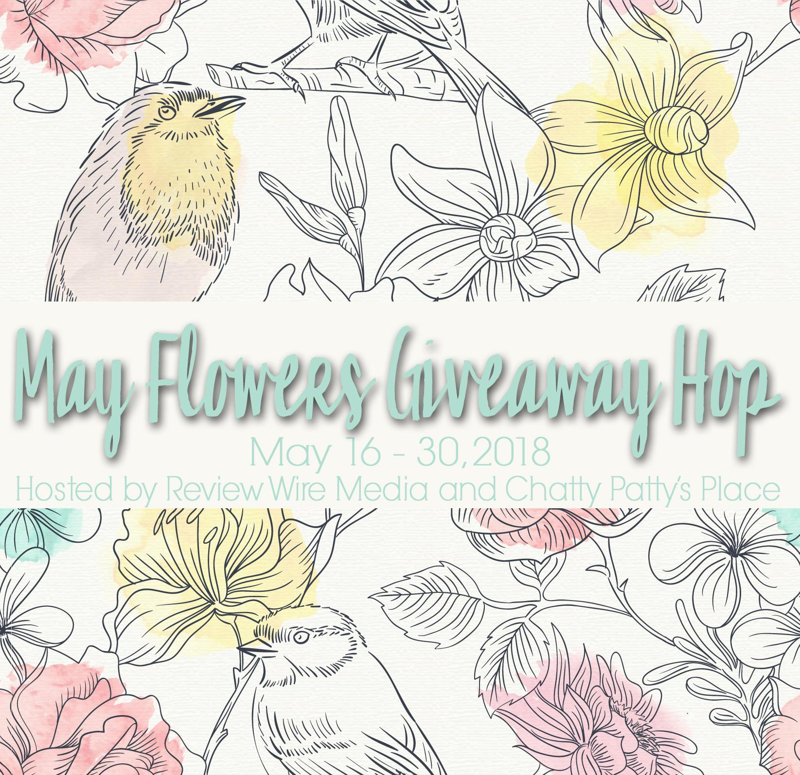 May Flowers Giveaway Hop 2018