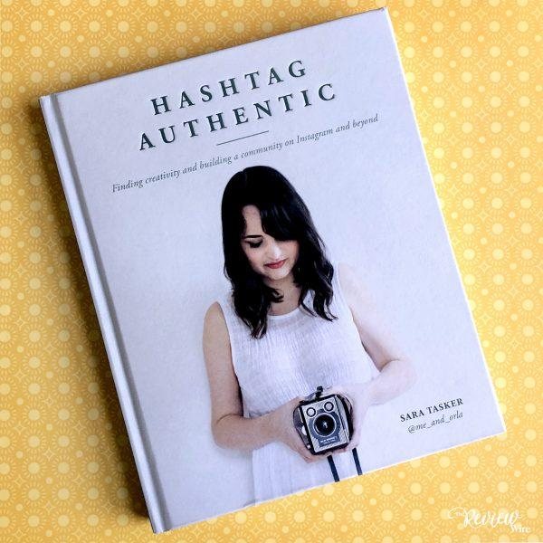 Review Wire Media: Hashtag Authentic by Sara Tasker