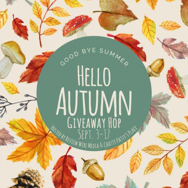 Hello Autumn Giveaway Hop. Sept 3-17, 2019