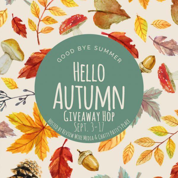 Hello Autumn Giveaway Hop. Sept 3-17, 2019