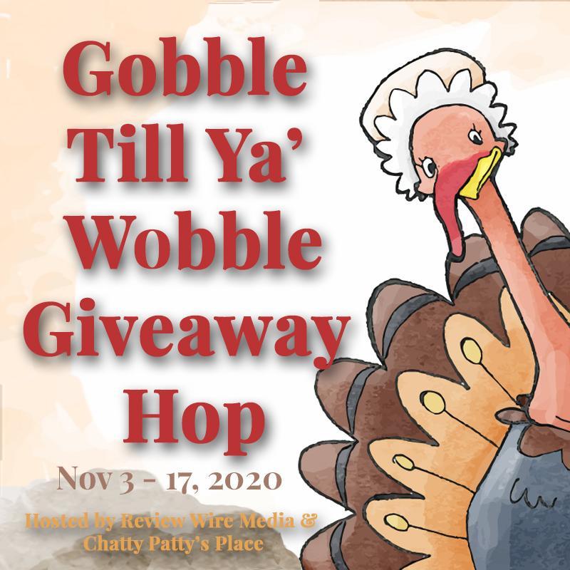 Gobble Til Ya' Wobble Giveaway Hop 2020